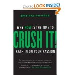 Crush It by Gary Vaynerhuk